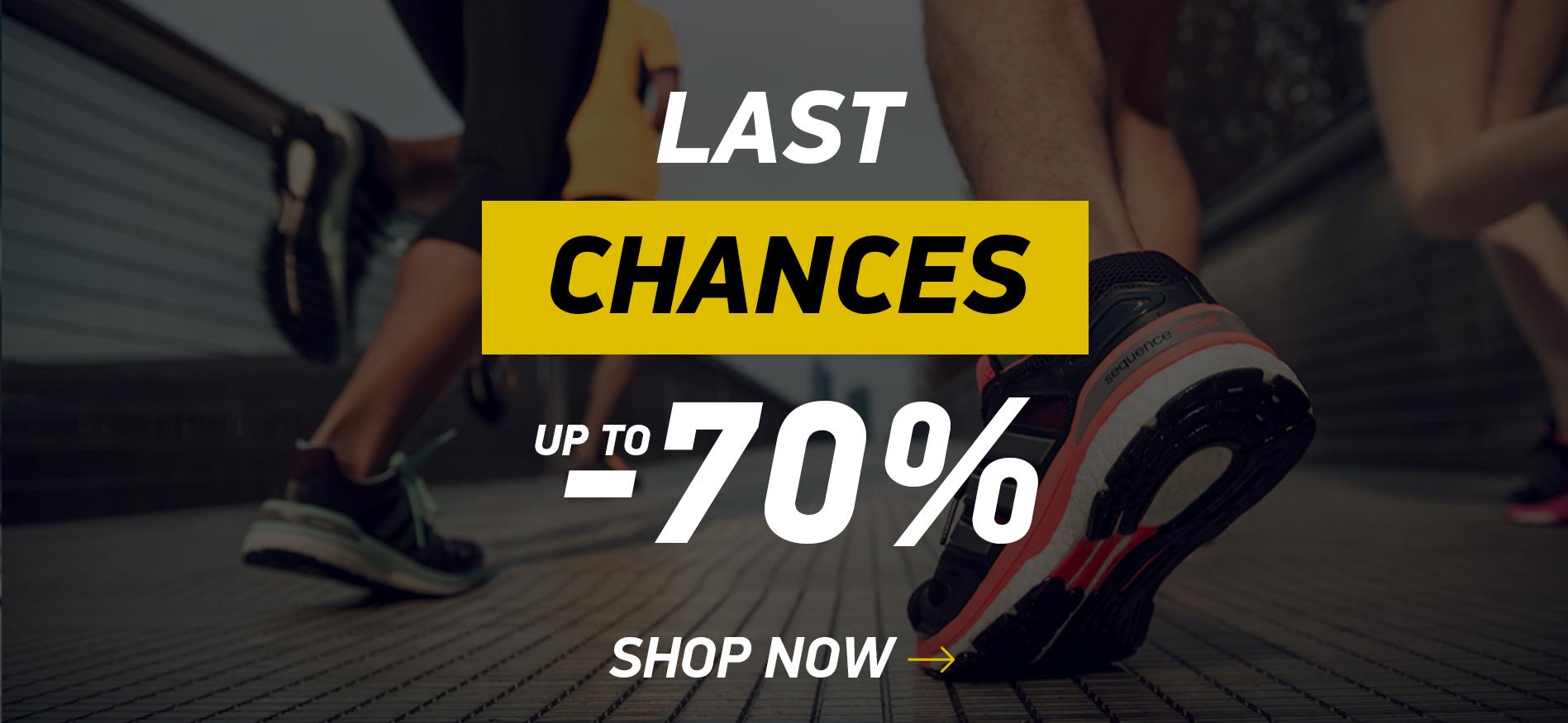 LAST CHANCES -70%